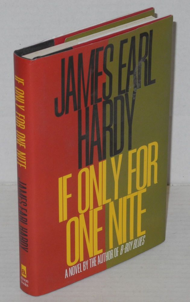 If only for one nite. James Earl Hardy.