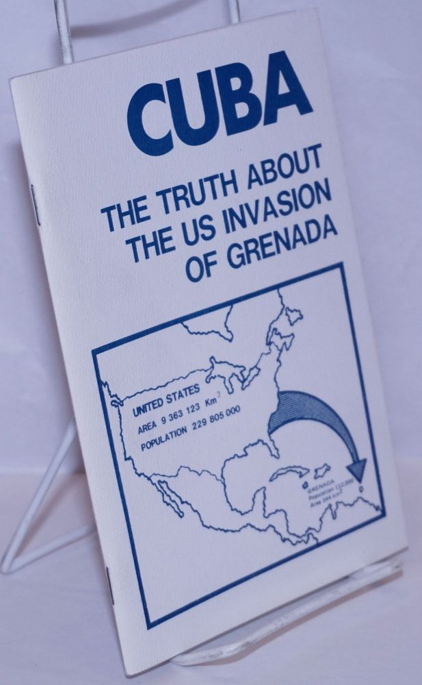 Cuba: the truth about the US invasion of Grenada