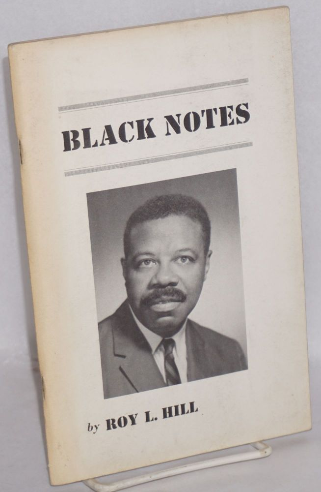 Black notes. Roy L. Hill.