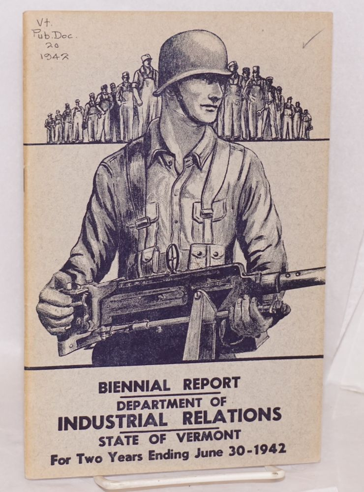 Fifteenth biennal report of the Commissioner of Industrial Relations for the two years ending June 30, 1942. Vermont. Commissioner of Industrial Relations.