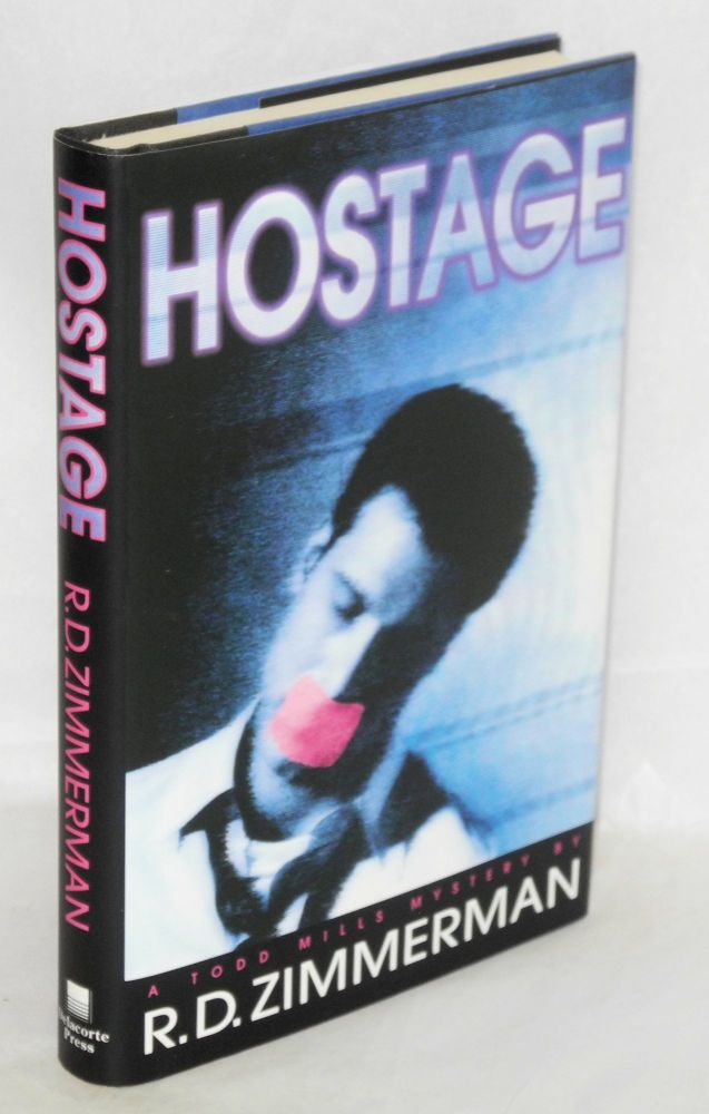 Hostage; a Todd Mills mystery. R. D. Zimmerman.