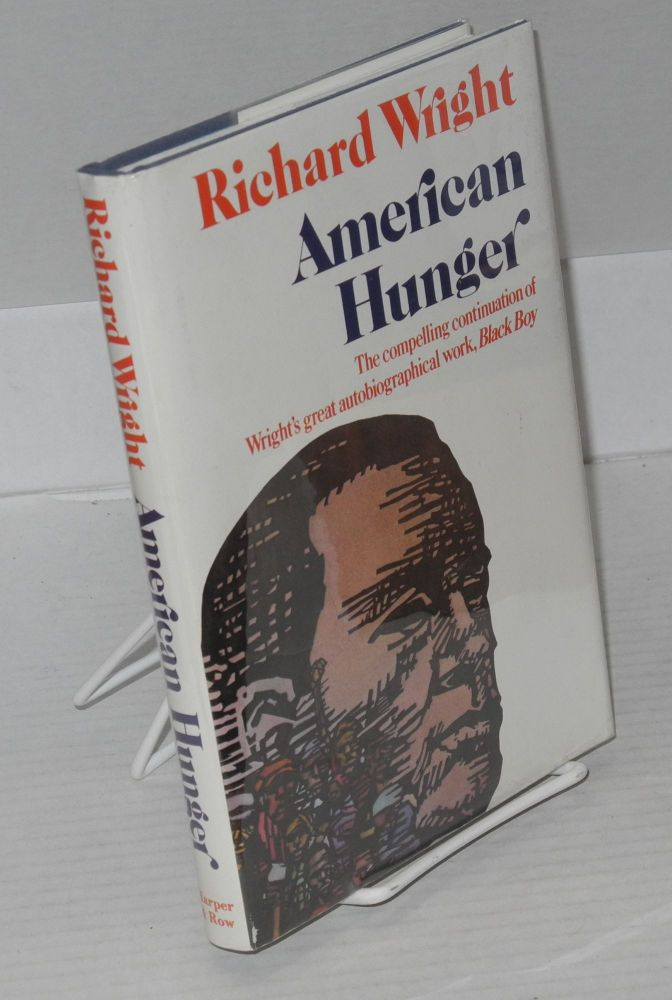 American hunger. Richard Wright, , Michel Fabre.