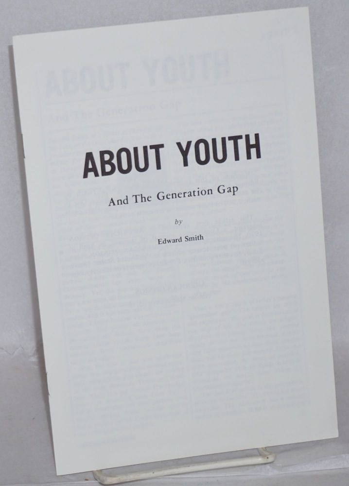 About youth and the generation gap. Edward Smith.