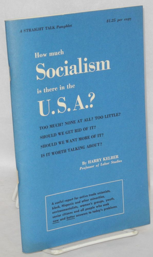 How much socialism is there in the U.S.A.? Harry Kelber.