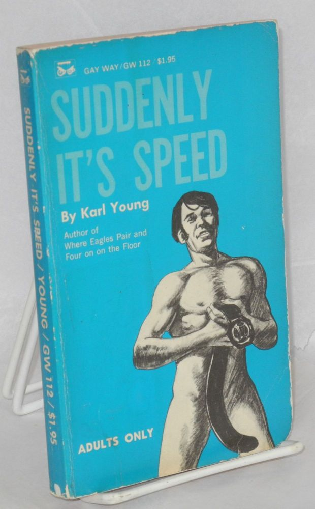 Suddenly it's speed. Karl Young.
