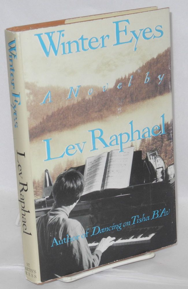 Winter eyes; a novel about secrets. Lev Raphael.