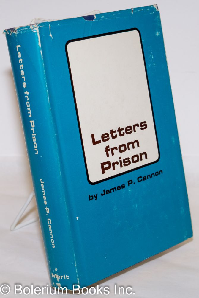Letters from prison. James P. Cannon.