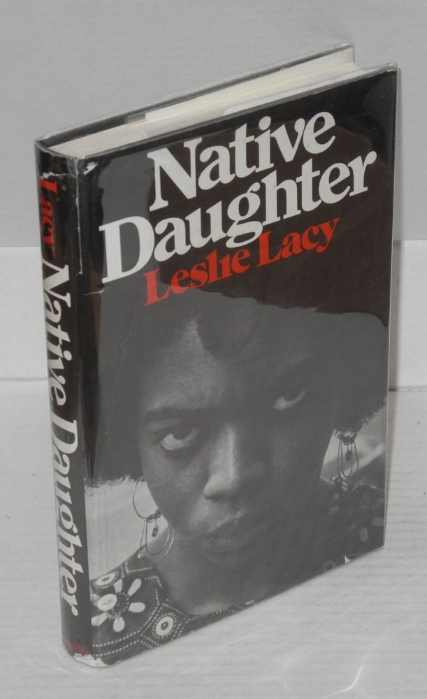 Native daughter. Leslie Lacy.