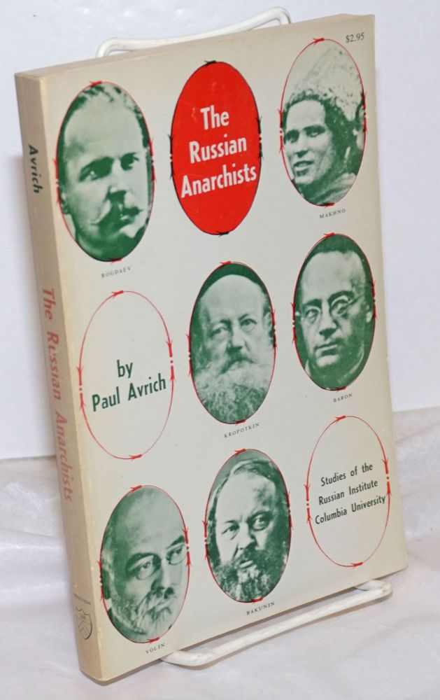 The Russian anarchists. Paul Avrich.