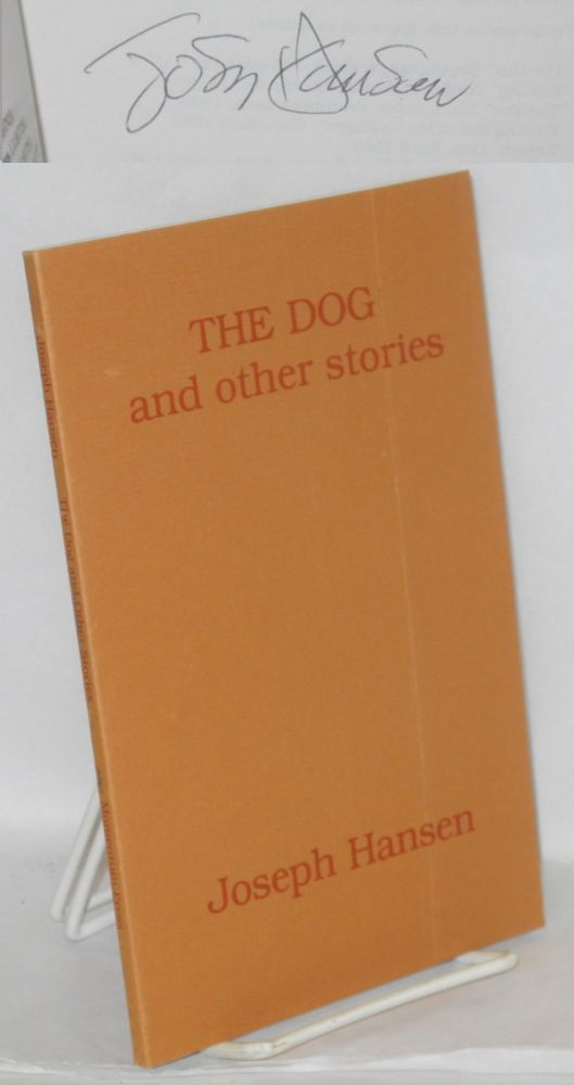 The dog and other stories. Joseph Hansen.