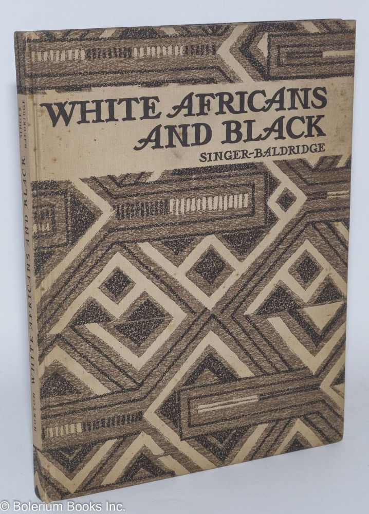 White Africans and Black. illust, Caroline Singer, Cyrus Le Roy Baldridge.