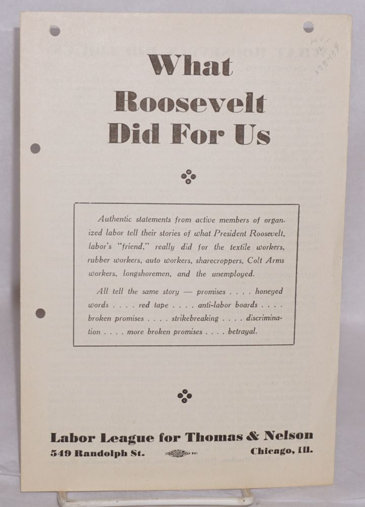 What Roosevelt did for us. Labor League for Thomas, Nelson.