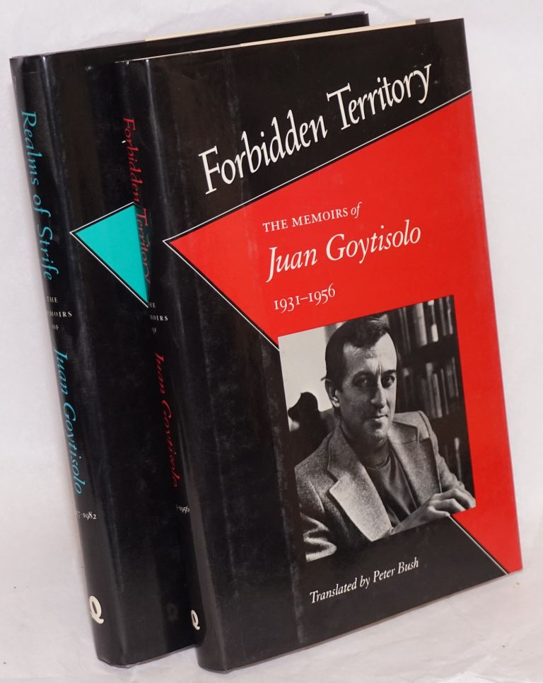 Forbidden territory [and] Realms of strife; the memoirs of Juan Goytisolo, translated by Peter Busch [pair, complete set]. Juan Goytisolo.