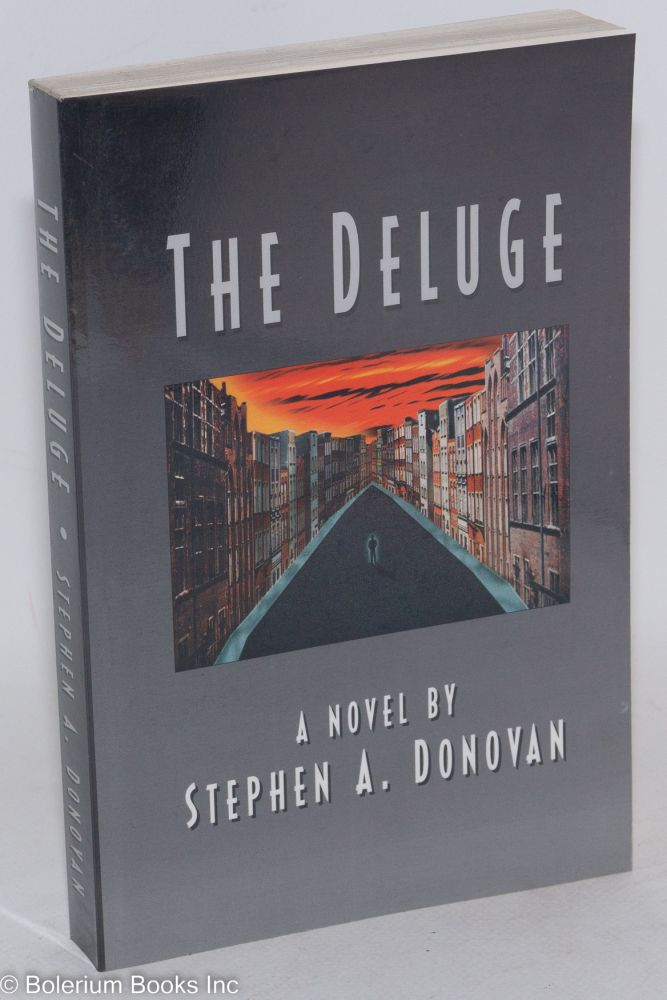 The deluge. Stephen A. Donovan.