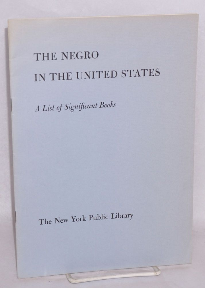 The Negro in the United States; a list of significant books