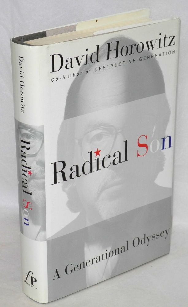 Radical son; a journey through our times. David Horowitz.