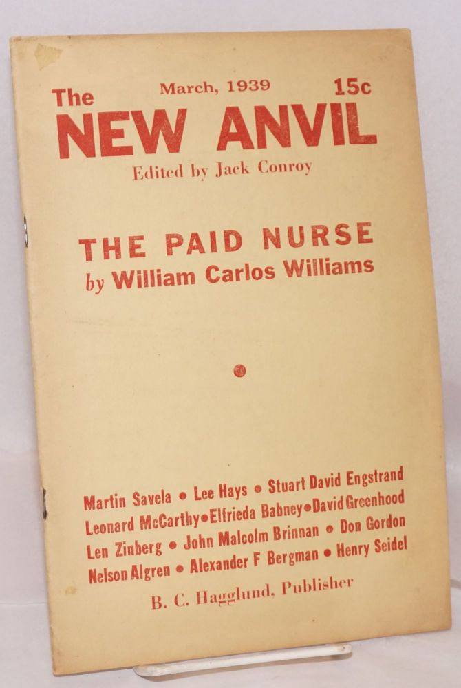 The new anvil. Vol. 1, no. 1, March, 1939. Jack Conroy, eds Nelson Algren.