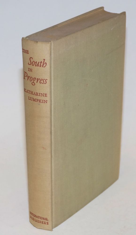 The south in progress. Katharine DuPre Lumpkin.