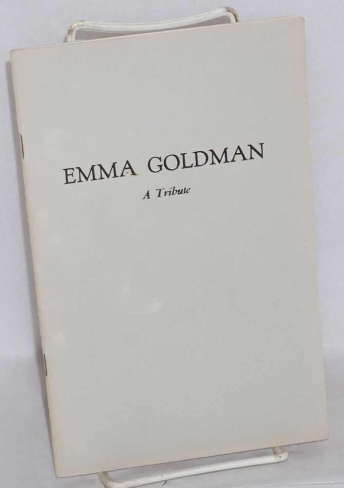 Emma Goldman; biographical sketch. Charles A. Madison.
