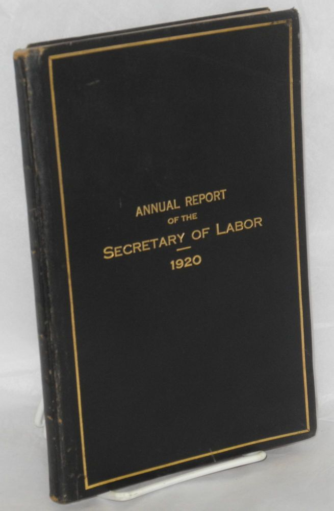 Eighth annual report of the Secretary of Labor for the fiscal year ended June 30, 1920. United States.