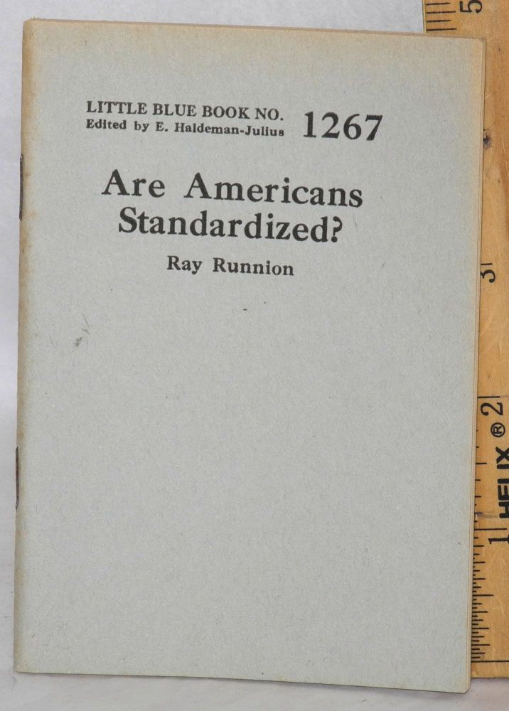 Are Americans standardized? Ray Runnion.