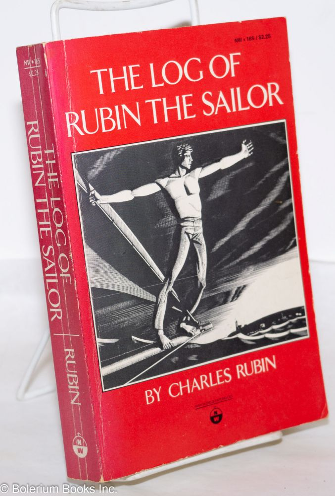 The log of Rubin the sailor. Charles Rubin.