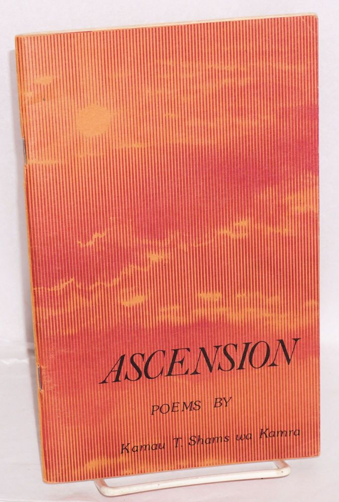 Ascension; poems. Kamau T. Shams wa Kamra, Luther Keyes.