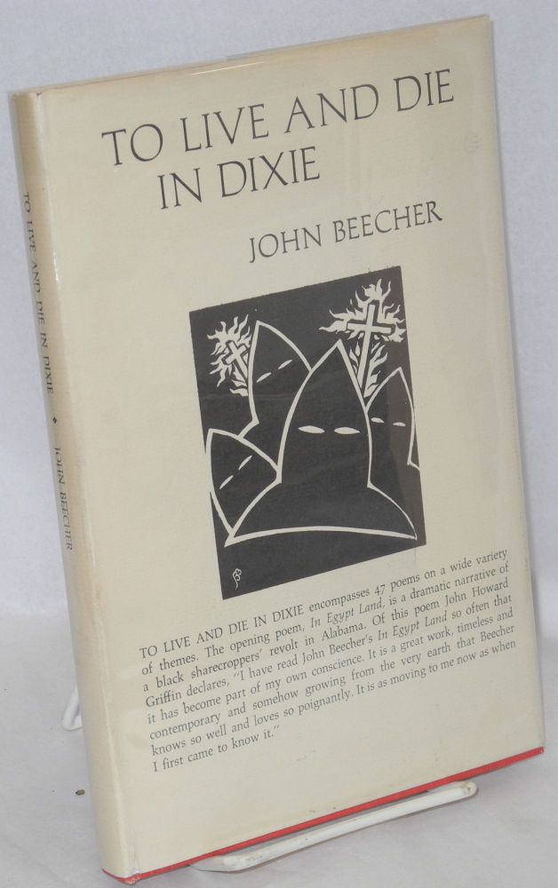To live and die in Dixie. John Beecher.