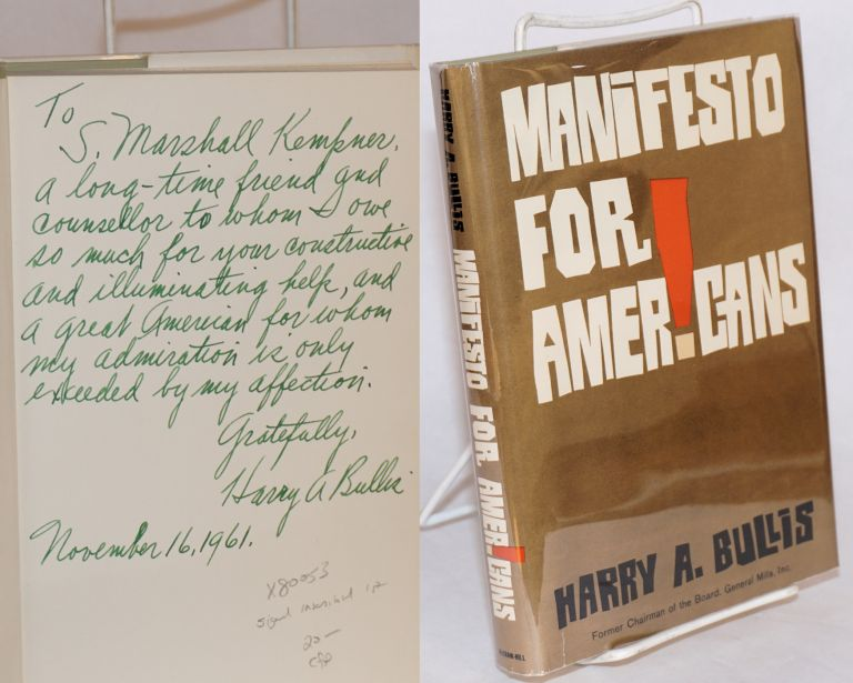 Manifesto for Americans. Harry A. Bullis