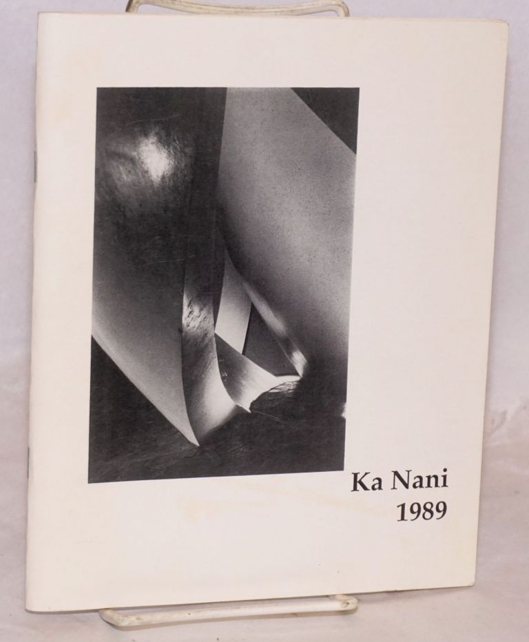 Ka Nani 1989; volume seven, the art and literary magazine of Kapiolani Community College