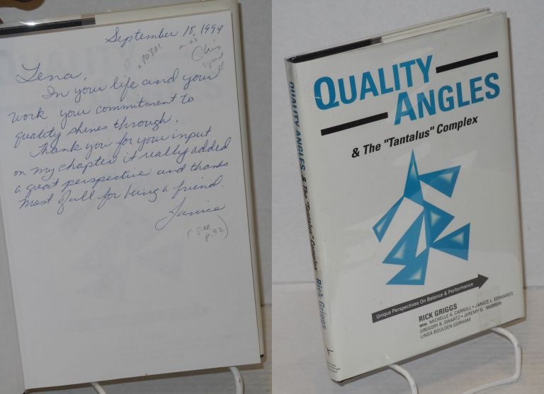 """Quality angles & the """"tantalus"""" complex, unique perspectives on balance & performance. Rick Griggs, et. al."""