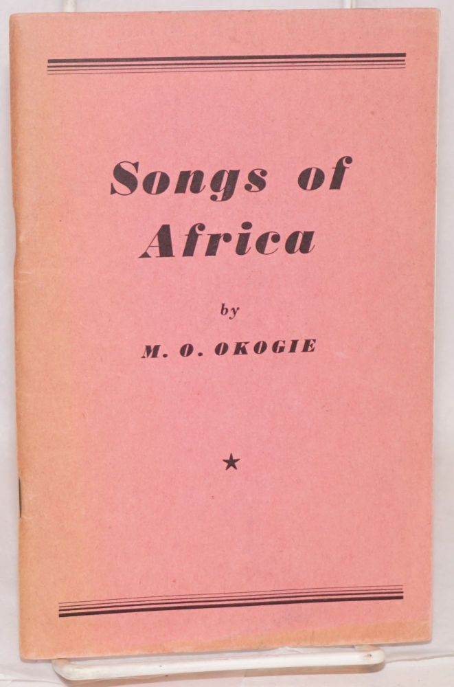 Songs of Africa. M. O. Okogie.
