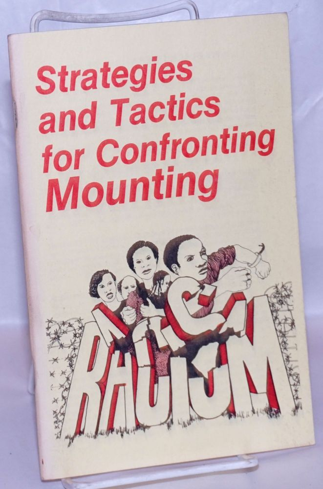 Strategies and tactics for confronting mounting racism
