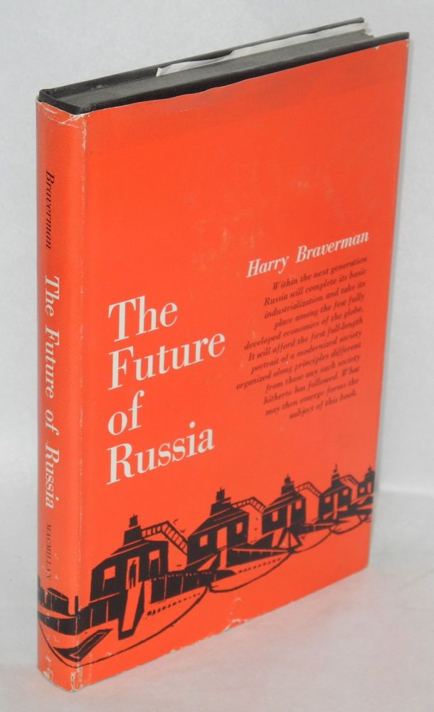 The future of Russia. Harry Braverman.