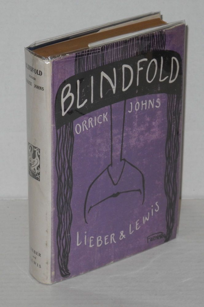 Blindfold. Orrick Johns.