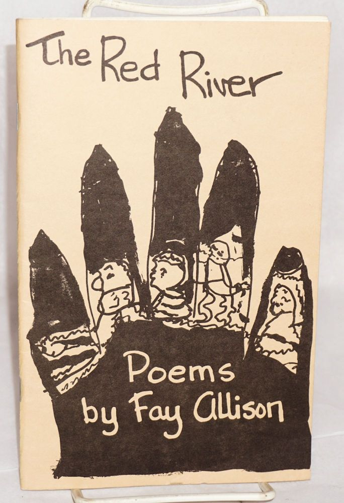 The Red River; poems. Fay Allison.