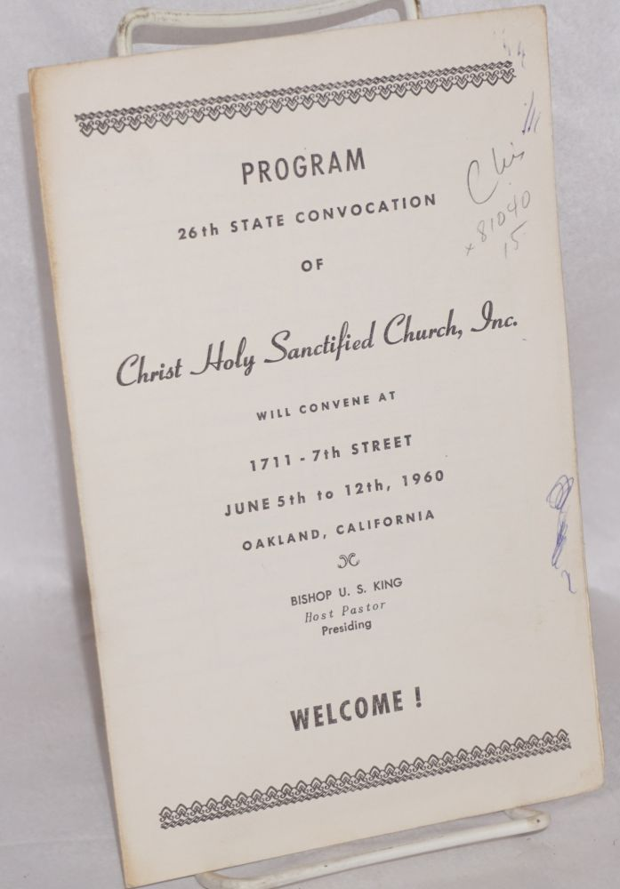 Program; 26th state convocation ... 1711 - 7th Street, June 5th to 12th, 1960, Oakland, California. Christ Holy Sanctified Church.