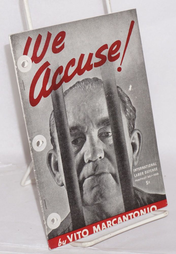 We accuse! The story of Tom Mooney. Vito Marcantonio.
