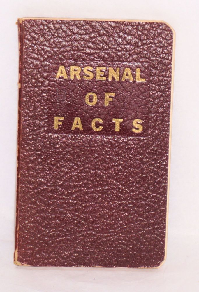 Arsenal of facts. Labor Research Association.