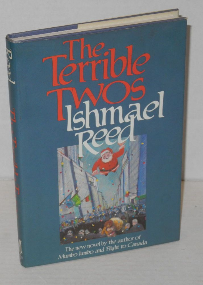 The terrible twos. Ishmael Reed.