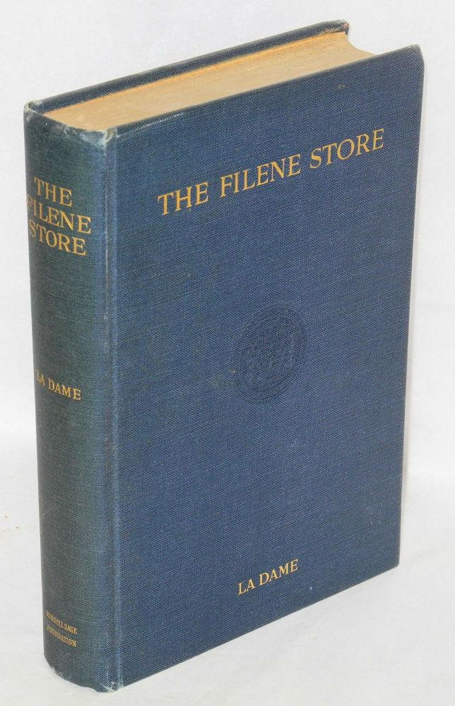 The Filene store; a study of employes' relation to management in a retail store. Mary La Dame.