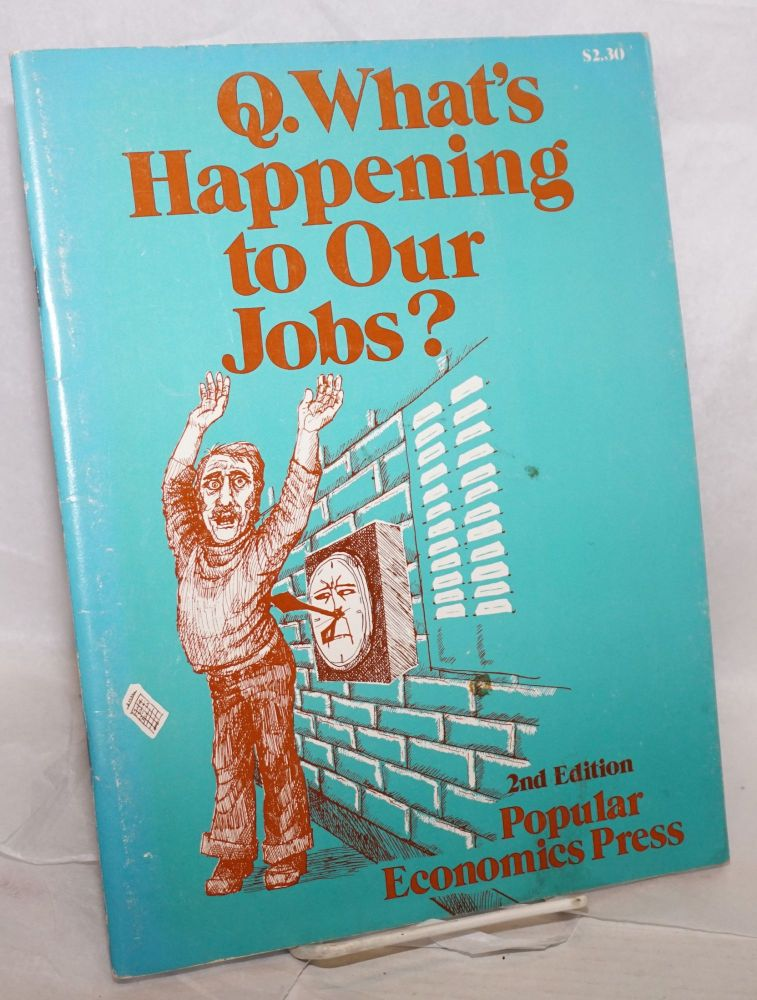 What's happening to our jobs? Second edition. Steve Babson, Nacy Bingham.