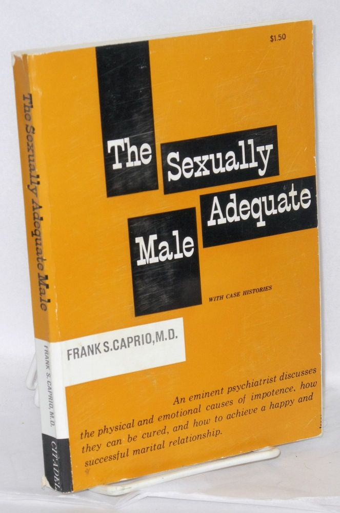 The sexually adequate male. Frank S. Caprio.