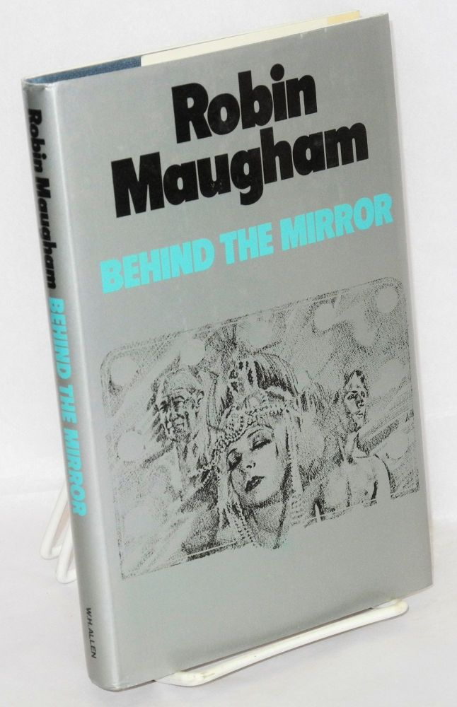 Behind the mirror. Robin Maugham.
