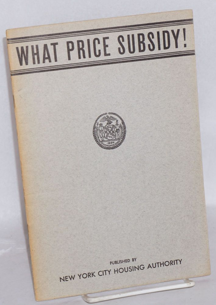 What price subsidy. Charles Yale Harrison.