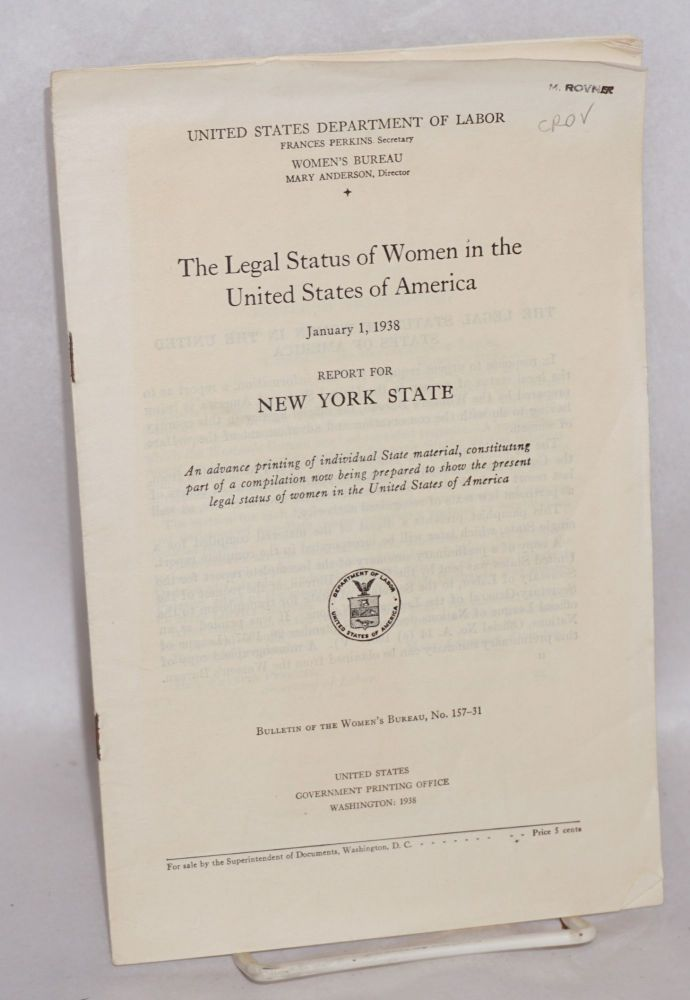 The legal status of women in the United States of America; report for New York State. Sara Louise Buchanan, Mary Loretta Sullivan.