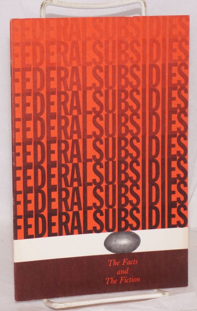 Federal subsidies the facts and the fiction. Virginia Commission on Constitutional Government.