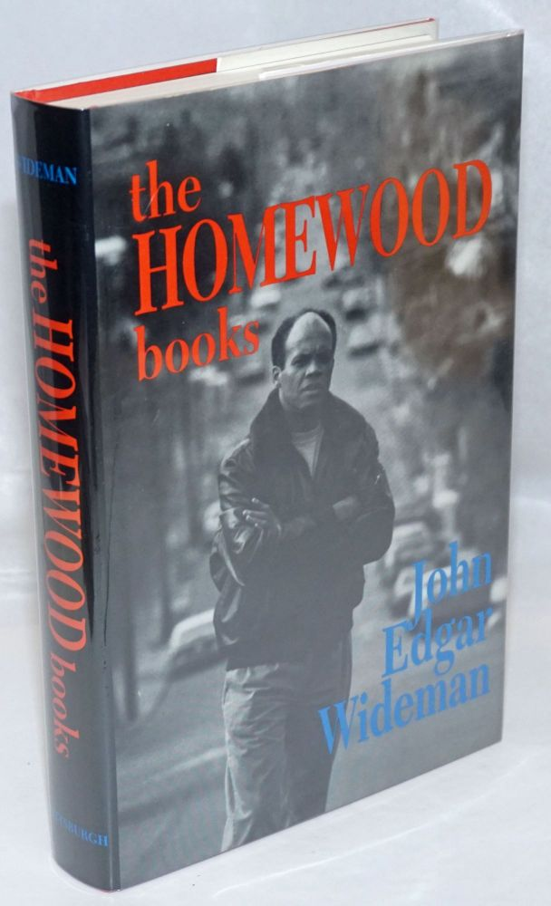 The Homewood books. John Edgar Wideman.