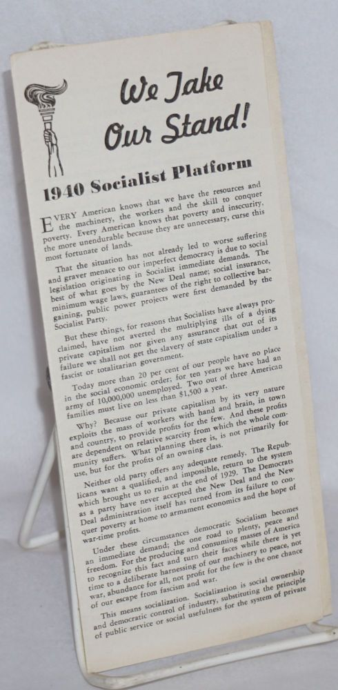 We take our stand! 1940 Socialist platform. Socialist Party.