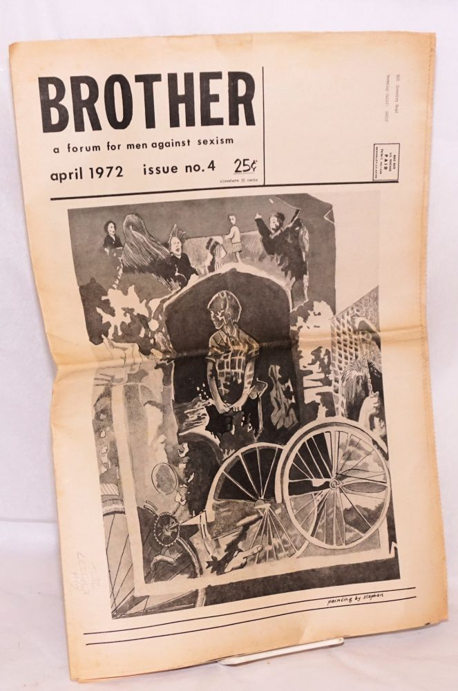 Brother: a forum for men against sexism; #4, April 1972,